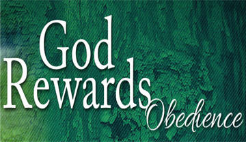 God-Rewards-Obedience